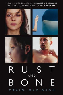 Rust and Bone av Craig Davidson (Heftet)