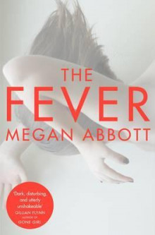 The Fever av Megan Abbott (Heftet)