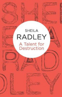 A Talent For Destruction av Sheila Radley (Heftet)