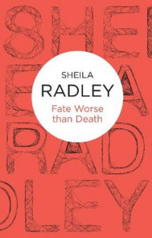 Fate Worse Than Death av Sheila Radley (Heftet)