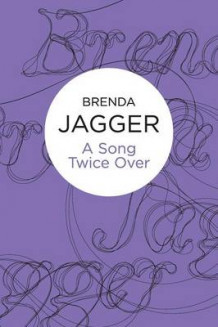 A Song Twice Over av Brenda Jagger (Heftet)