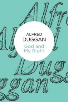 God and My Right av Alfred Duggan (Heftet)