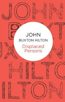 Displaced Persons av John Buxton Hilton (Heftet)