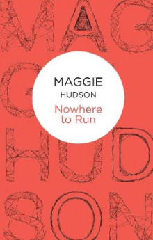 Nowhere to Run av Maggie Hudson (Heftet)