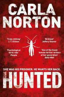 Hunted av Carla Norton (Heftet)