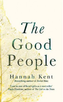 The Good People av Hannah Kent (Innbundet)