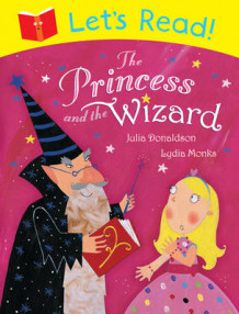 Let's Read! The Princess and the Wizard av Julia Donaldson (Heftet)