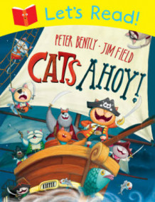 Let's Read! Cats Ahoy! av Peter Bently (Heftet)