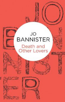 Death and Other Lovers av Jo Bannister (Heftet)
