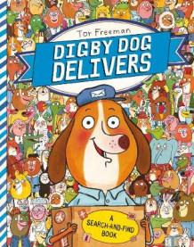Digby Dog Delivers av Tor Freeman (Heftet)