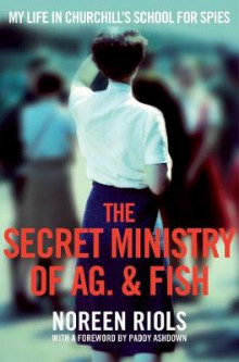 The Secret Ministry of Ag. & Fish av Noreen Riols (Heftet)