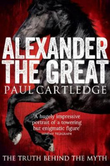 Alexander the Great av Paul Cartledge (Heftet)