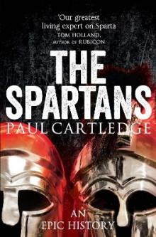 The Spartans av Paul Cartledge (Heftet)