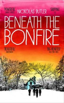 Beneath the Bonfire av Nickolas Butler (Innbundet)