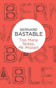 Too Many Notes, Mr Mozart av Bernard Bastable (Heftet)