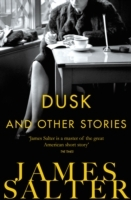 Dusk and Other Stories av James Salter (Heftet)