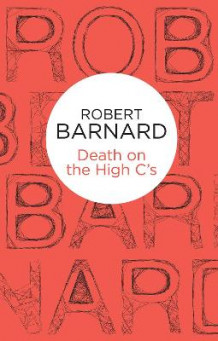 Death on the High C's av Robert Barnard (Heftet)