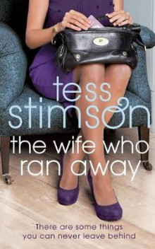 The Wife Who Ran Away av Tess Stimson (Heftet)