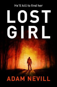 Lost Girl av Adam Nevill (Heftet)