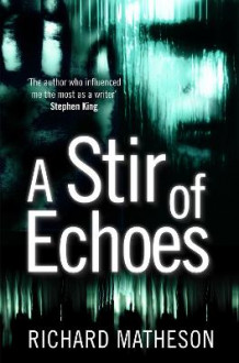 A Stir of Echoes av Richard Matheson (Heftet)