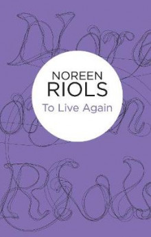 To Live Again av Noreen Riols (Heftet)