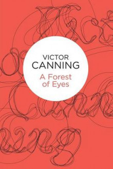 A Forest of Eyes av Victor Canning (Heftet)