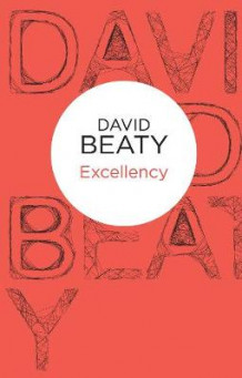 Excellency av David Beaty (Heftet)