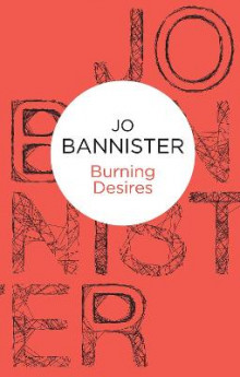 Burning Desires av Jo Bannister (Heftet)