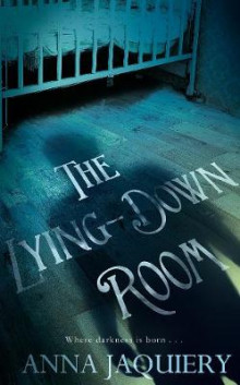 The Lying Down Room av Anna Jaquiery (Innbundet)