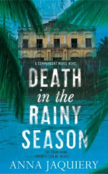 Death in the Rainy Season av Anna Jaquiery (Innbundet)