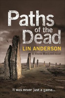 Paths of the Dead av Lin Anderson (Heftet)