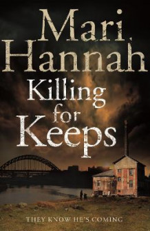 Killing for Keeps av Mari Hannah (Heftet)