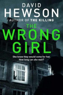 The Wrong Girl av David Hewson (Heftet)