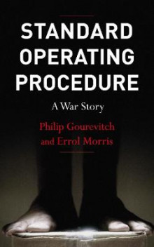 Standard Operating Procedure av Errol Morris og Philip Gourevitch (Heftet)