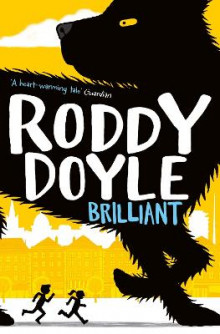 Brilliant av Roddy Doyle (Heftet)