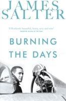 Burning the Days av James Salter (Heftet)