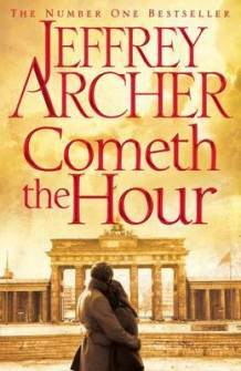 Cometh the hour av Jeffrey Archer (Innbundet)