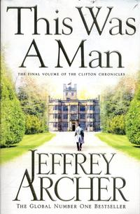 This Was a Man. Clifton Chronicles 7 - Final Book av Jeffrey Archer (Heftet)