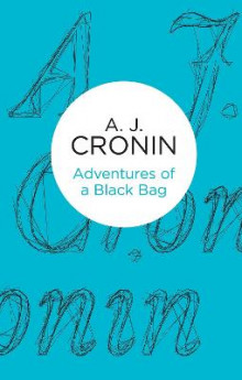 Adventures of a Black Bag av A. J. Cronin (Heftet)