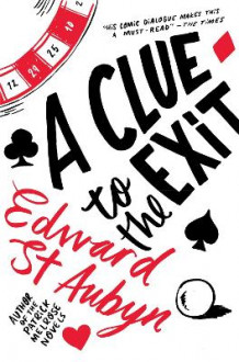 A Clue to the Exit av Edward St. Aubyn (Heftet)