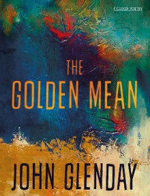 The Golden Mean av John Glenday (Heftet)