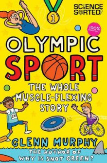 Olympic Sport: The Whole Muscle-Flexing Story av Glenn Murphy (Heftet)