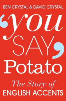 You Say Potato av Ben Crystal og David Crystal (Heftet)
