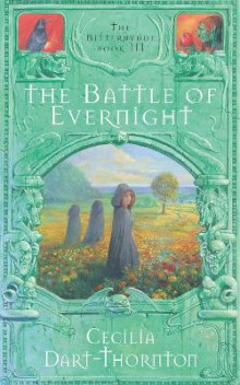 The Battle of Evernight av Cecilia Dart-Thornton (Heftet)