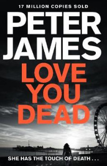 Love You Dead av Peter James (Innbundet)