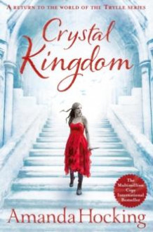 Crystal kingdom av Amanda Hocking (Heftet)