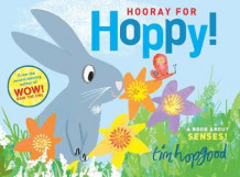 Hooray for Hoppy av Tim Hopgood (Heftet)