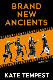 Brand New Ancients av Kate Tempest (Heftet)