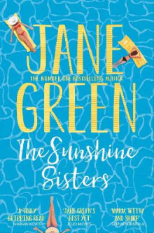 The Sunshine Sisters av Jane Green (Heftet)