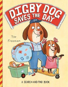 Digby Dog Saves the Day av Tor Freeman (Heftet)